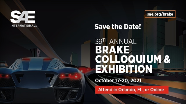 The 39th Annual SAE Brake Colloquium has been set as a virtual or in-person event